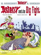 Asterix: Asterix and The Big Fight - Rene Goscinny Albert Uderzo