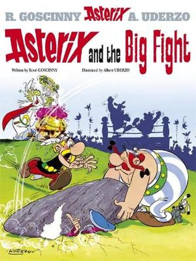 Asterix: Asterix and the Big Fight - Rene Goscinny