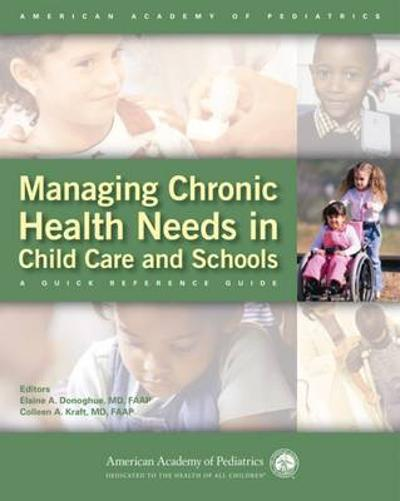 Managing Chronic Health Needs in Child Care and Schools - AAP - American Academy of Pediatrics