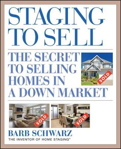 Staging to Sell - Barb Schwarz