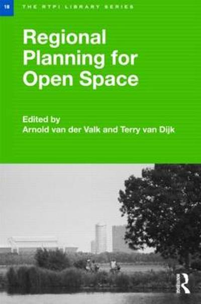 Regional Planning for Open Space - Arnold van der Valk