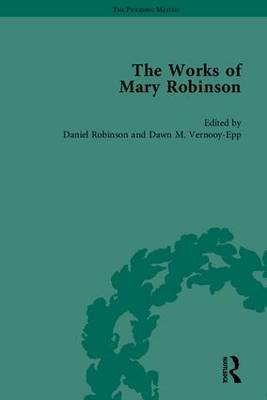 The Works of Mary Robinson, Part I - William D. Brewer Daniel Robinson Sharon M. Setzer Orianne Smith