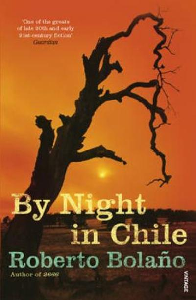 By night in Chile - Roberto Bolaño