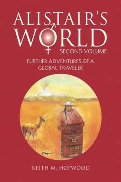 Alistair's World Second Volume - Keith M Hopwood