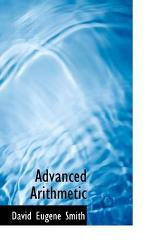 Advanced Arithmetic - David Eugene Smith