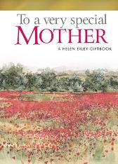 To a Very Special Mother - Pam Brown Helen Exley Juliette Clarke