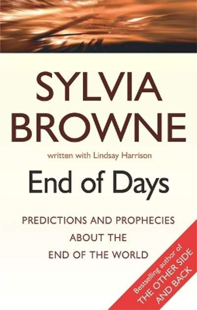 End Of Days - Sylvia Browne