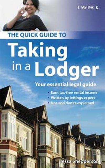 The Quick Guide to Taking in a Lodger - Tessa Shepperson