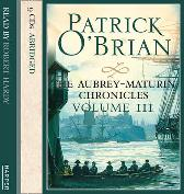 Volume Three, The Surgeon's Mate / The Ionian Mission / Treason's Harbour - Patrick O'Brian Robert Hardy