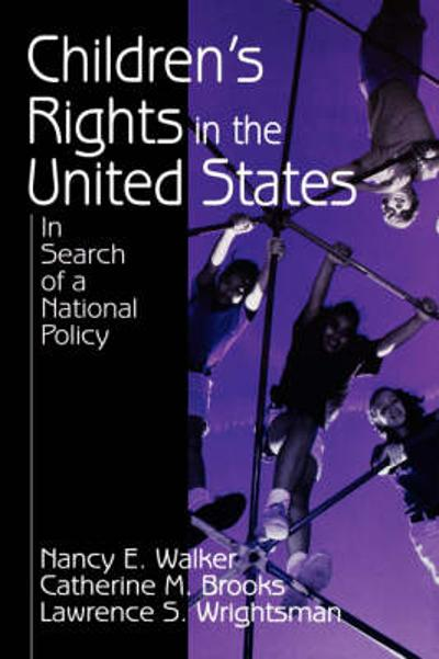 Children's Rights in the United States - Nancy E. Walker