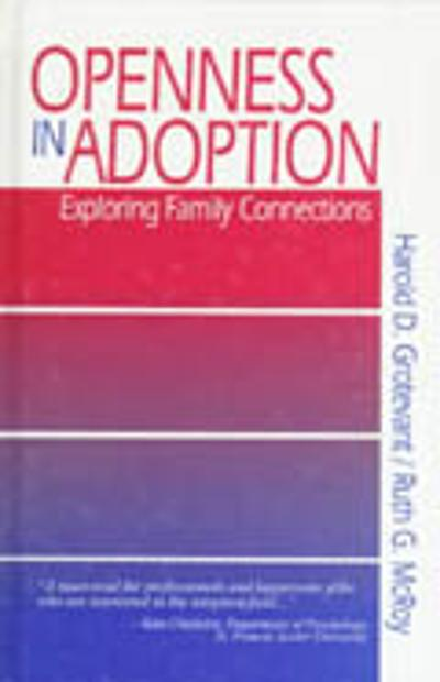 Openness in Adoption - Harold D. Grotevant