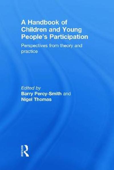 A Handbook of Children and Young People's Participation - Barry Percy-Smith