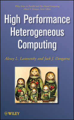 High Performance Heterogeneous Computing - Jack Dongarra