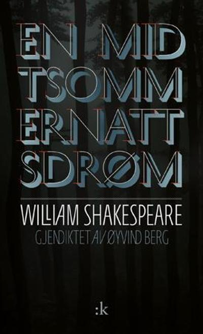 En midtsommernattsdrøm - William Shakespeare