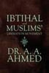 Ibtihal and Muslims' Liberation Movement - A a Ahmed
