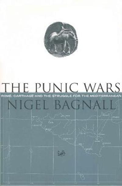 The Punic Wars - Nigel Bagnall