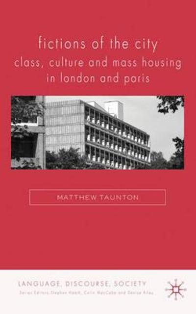 Fictions of the City - Matthew Taunton