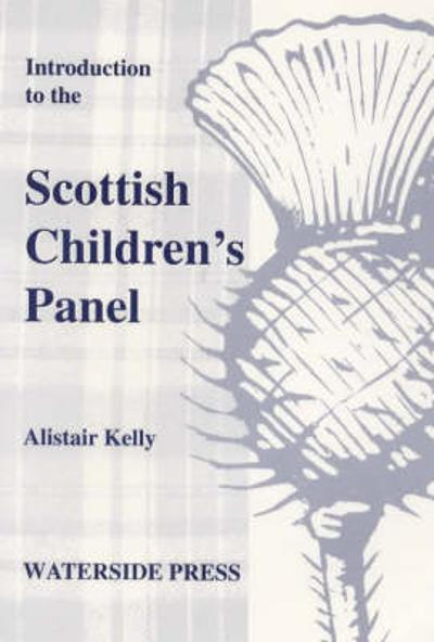 Introduction to the Scottish Children's Panel - Alistair Kelly