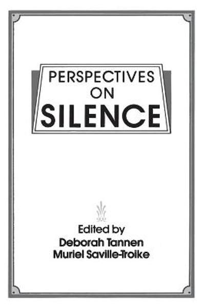 Perspectives on Silence - Muriel Saville-Troike