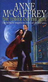 The Tower And The Hive - Anne McCaffrey