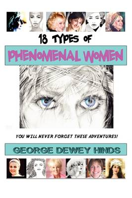 18 Types Of Phenomenal Women - George Dewey Hinds