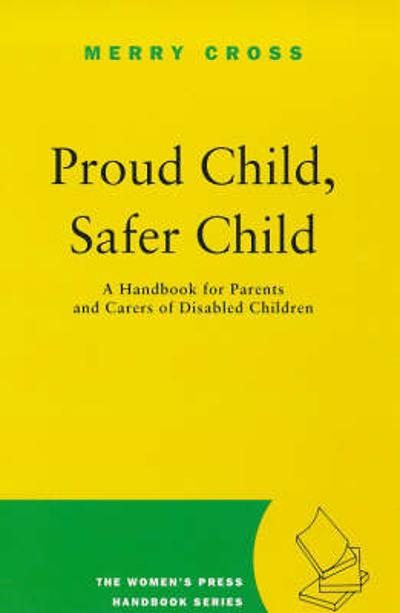 Proud Child, Safer Child - Merry Cross