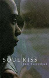 Soul Kiss - Shay Youngblood