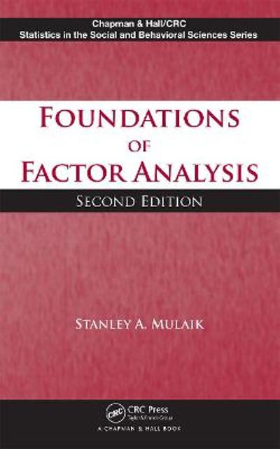 Foundations of Factor Analysis - Stanley A Mulaik