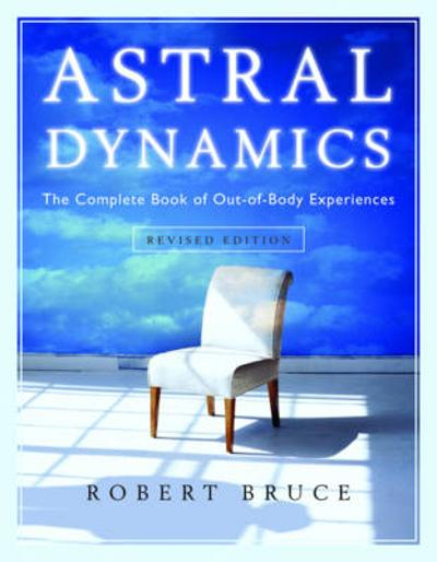 Astral Dynamics - Robert Bruce