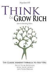 Think and Grow Rich - Network Marketing Edition - Napoleon Hill Hugh Newman