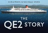 The QE2 Story - Chris Frame Rachelle Cross