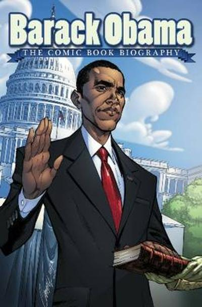 Barack Obama: The Comic Book Biography - Jeff Mariotte