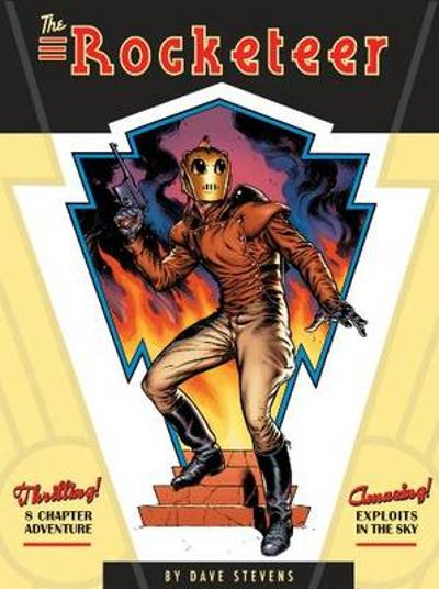 The Rocketeer The Complete Adventures - Dave Stevens