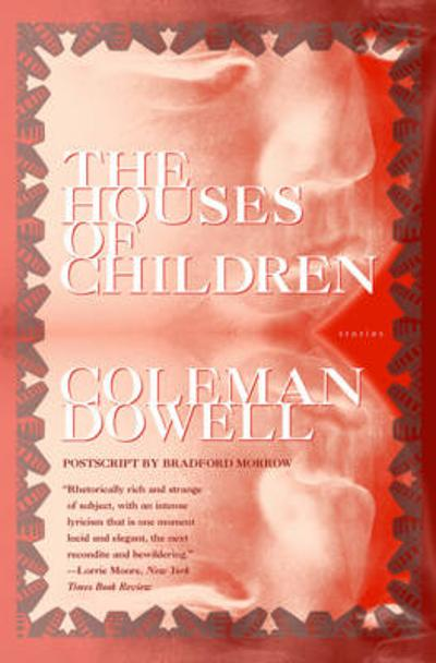 Houses of Children - Coleman Dowell