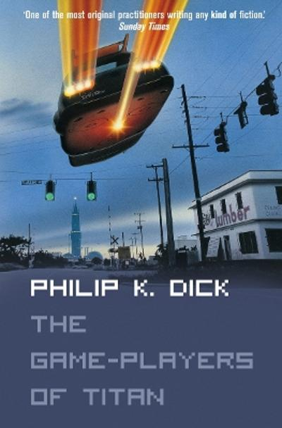 The Game-Players of Titan - Philip K. Dick