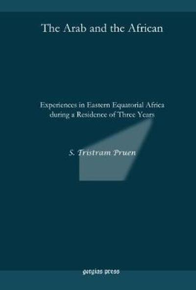 The Arab and the African - S.Tristram Pruen