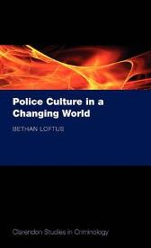Police Culture in a Changing World - Bethan Loftus