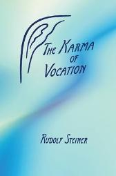 The Karma of Vocation - Rudolf Steiner O.D. Wannamaker