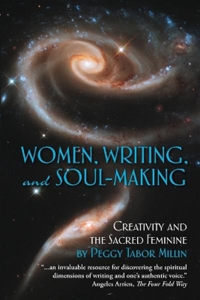 Women, Writing, and Soul-Making - Peggy Tabor Millin