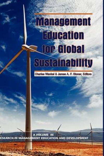 Management Education for Global Sustainability -