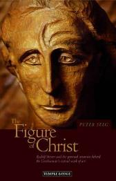 The Figure of Christ - Peter Selg Matthew Barton
