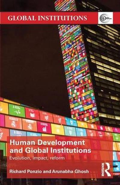 Human Development and Global Institutions - Richard Ponzio