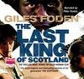 The Last King of Scotland - Giles Foden Peter Forbes