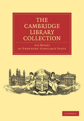 Cambridge Library Collection 475 Set -