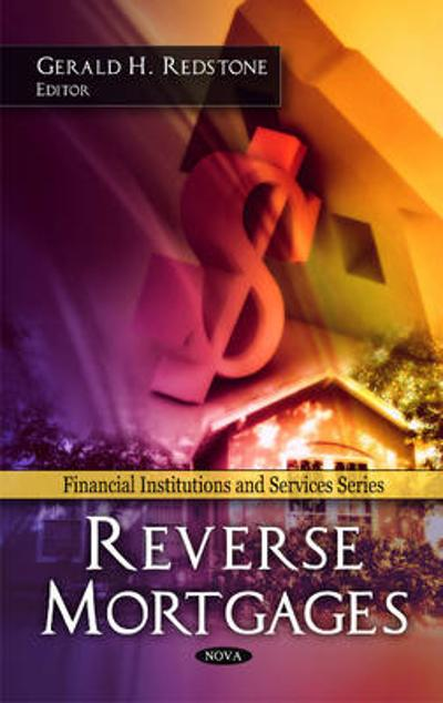 Reverse Mortgages - Gerald H. Redstone
