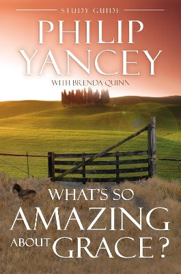 What's So Amazing About Grace? - Philip Yancey