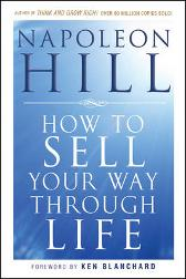How To Sell Your Way Through Life - Napoleon Hill