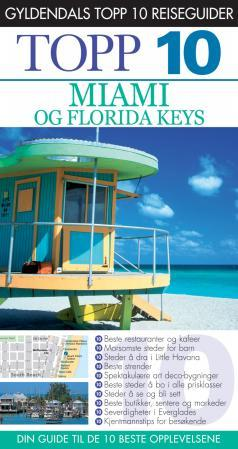 Miami og Florida Keys - Jeffrey Kennedy