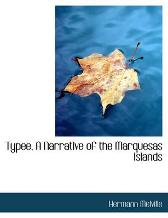 Typee, a Narrative of the Marquesas Islands - Herman Melville