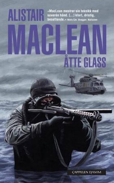 Åtte glass - Alistair MacLean